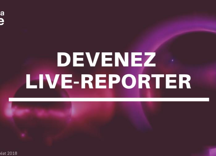 Devenez Live Reporter Fête de la Science