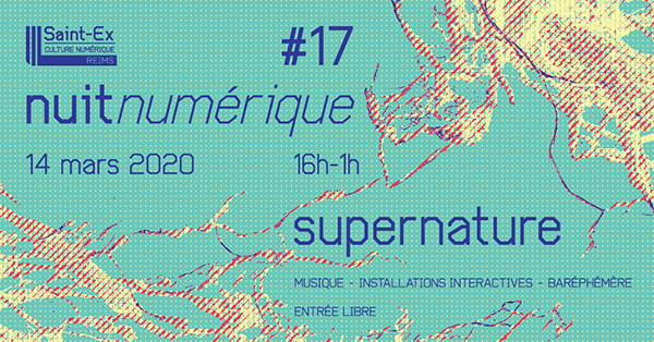 Nuit Numérique #17 Supernature – Annulé